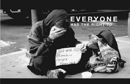 """Everyone has the right to…"" suffer from poverty, homelessness and hunger on the city streets. Robert L. Terrell photo"