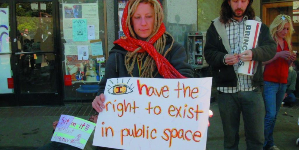 """I have the right to exist in public space.""   Street youth created signs to protest attempts to banish them. Janny Castillo photo"