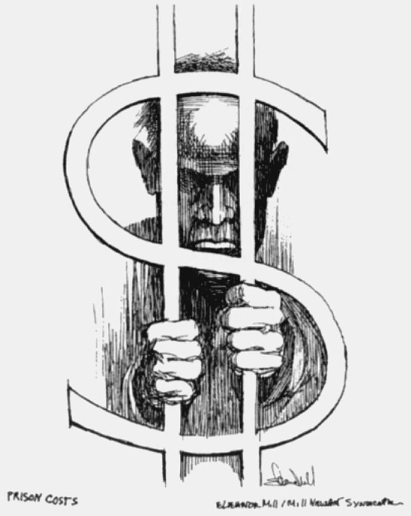 """""""Prison Costs"""" Art by Eleanor Mill. Reprinted by permission of Mills NewsArt Syndicate"""