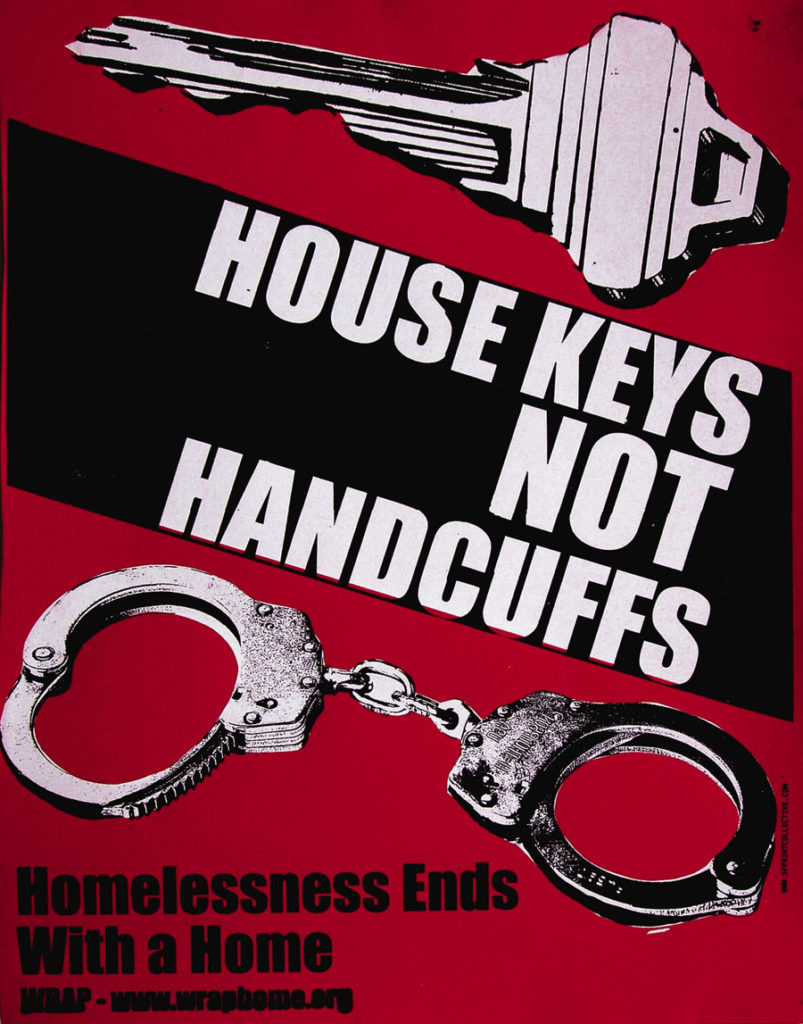 """House Keys Not Handcuffs. Homelessness Ends with a Home."" Poster by WRAP"