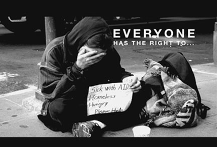 """Everyone has the right to…"" suffer from poverty on the streets. Robert Terrell photo"
