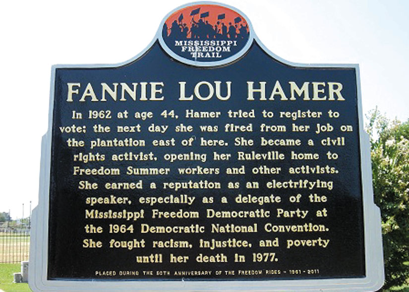 Fannie Lou Hamer's civil rights legacy is honored on the Mississippi Freedom Trail.