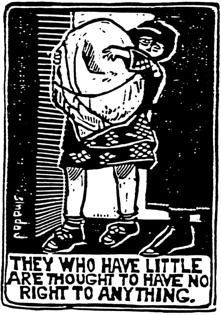 """""""They who have little are thought to have no right to anything."""" Art by David Adams"""
