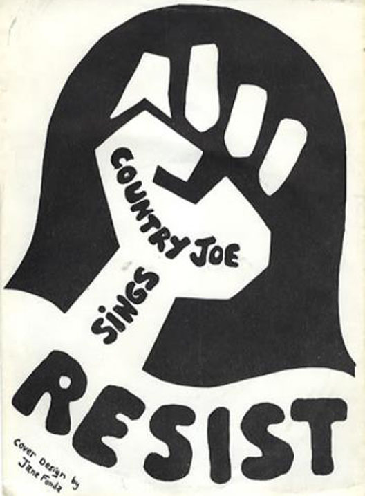 The cover of Country Joe's Resist EP was designed by Jane Fonda and benefited Free The Army's anti-war performance troupe.